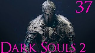 Let's Play: Dark Souls 2 Part 37 - The Disembodied and the Curse