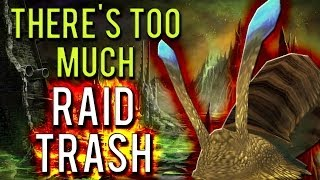 """There's too much raid trash!"" [A World of Warcraft Discussion]"