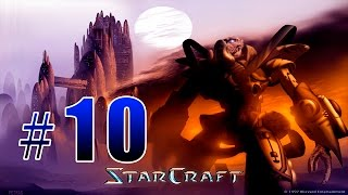 Прохождение StarCraft - Protoss Campaign Gameplay Mission #10 - Eye Of The Storm (FINAL)