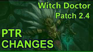 Patch 2.4 PTR Witch Doctor Changes Diablo 3 Reaper of Souls