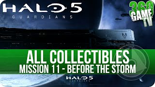 Halo 5 Guardians All Collectible Locations Mission 11 Before the Storm (Collectibles Guide Part 11)