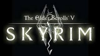 The Elder Scrolls V SKYRIM [Скайрим]