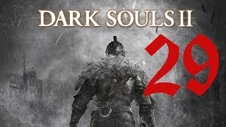 Часть 29 Shrine of Amana Храм Аманы Dark Souls 2 прохождение