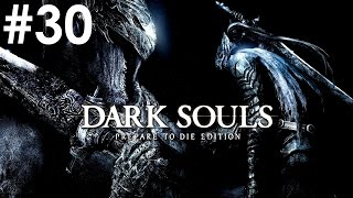 Угли Огня и Хаоса - #30 - Dark Souls: Prepare to Die Edition