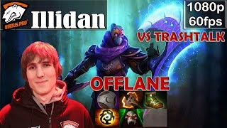 Illidan (VP) - Anti-Mage Offlane vs Retard Trashtalk | Dota 2 Pro MMR Gameplay