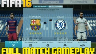 FIFA 16 | FC Barcelona vs Chelsea FC | Full Match Gameplay (PS4/XBOX ONE) HD