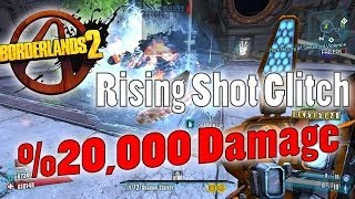 Borderlands 2 | Rising Shot Glitch Tutorial (%20,000 Gun Damage)