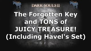 Dark Souls 2: Forgotten Key, Soul of a Giant, Havel's Set and Magic!