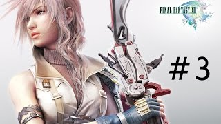 Final Fantasy XIII Part : 3 [