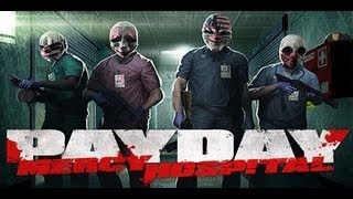 PAYDAY: The Heist - No Mercy - Прохождение