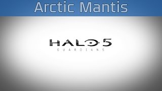Halo 5: Guardians - Battle of Shadow and Light: Arctic Mantis [HD 1080P/60FPS]