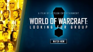World of Warcraft: Looking for Group Documentary