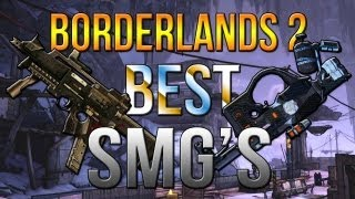 Borderlands 2: The Best SMG's
