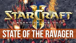 StarCraft 2: Legacy of the Void - The State of the Ravager! (4K Game Analysis)