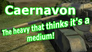Caernavorn...the heavy that thinks it's a medium! (World of Tanks Xbox One)