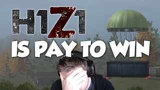 H1Z1 Air Drops = Pay to Win