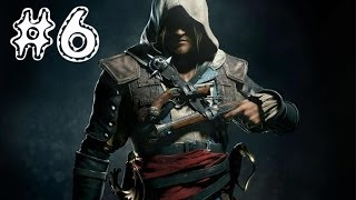 Assassin's Creed IV: Black Flag. Серия 6 [Капитан Эдвард]