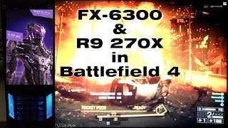 BEST Gaming PC for 500€ | Battlefield 4 ULTRA Gameplay | FX-6300+R9 270X [REAL FPS]