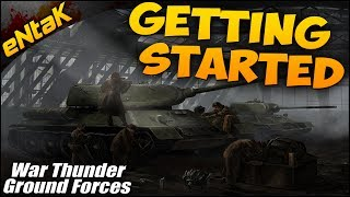 War Thunder Beginner Tutorial & Guide - Getting Started In War Thunder Tanks & Ground Forces