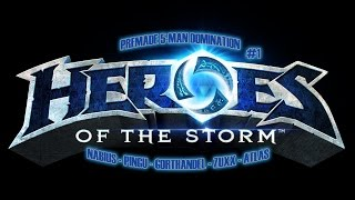 Heroes of the Storm, 5-MAN pre-made #1 [HD] [Alpha Footage]