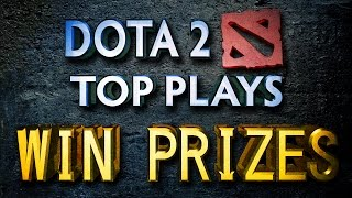 Dota 2 Top Plays Weekly - Submit Clips (Win Prizes)