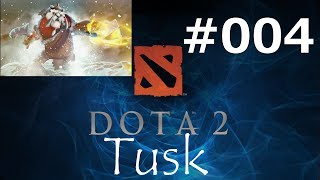 "Dota 2 : Live Gameplay ITA] | #004 |""Tusk!!!"""