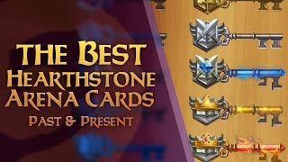Hearthstone: Best Arena Cards - Past and Present