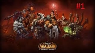 Играем В World of Warcraft - Часть 1