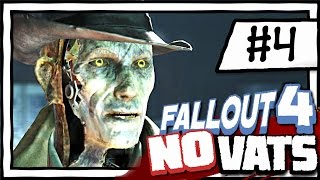 SAVING NICK VALENTINE! [4] Fallout 4 NO VATS | SURVIVAL DIFFICULTY | CHALLENGE PLAYTHROUGH