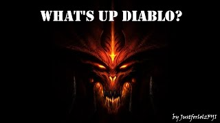 Diablo 3 - What's up Diablo?