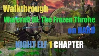 Warcraft 3: The Frozen Throne - Campaign Walkthrough [HARD]