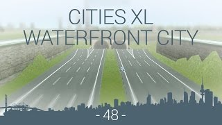 let's play Cities XL Platinum - WFC EP 48 - small RHM interchange and tunnel part1