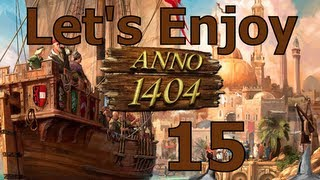 Let's Enjoy Anno 1404 (Dawn of Discovery) Venice #15 - Expedition
