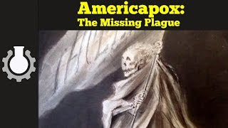 Americapox: The Missing Plague