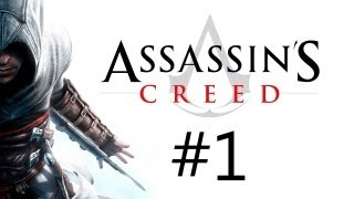 Прохождение Assassin's Creed Часть 1 (Кредо Убийцы)