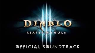 Diablo III: Reaper of Souls OST - 17 - The Wrath Of Angels