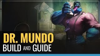 League of Legends - Dr. Mundo Build and Guide