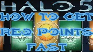 Halo 5 How to get REQ Points Fast