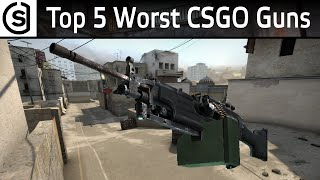 Top 5 Worst Guns in Counter Strike: Global Offensive - CSGO Weapons