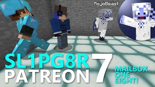 Sl1pg8r Patreon - Mailbox One Eight! - Minecraft Survival with Replay Mod! (E7)