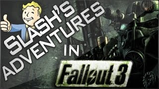 Slash's Adventures in Fallout 3: Episode 59 War Never Changes