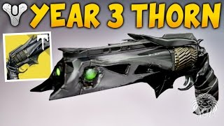 Destiny: IS THORN GOOD? Year 3 Thorn Review – Exotic Hand Cannon Gameplay (Rise of Iron)