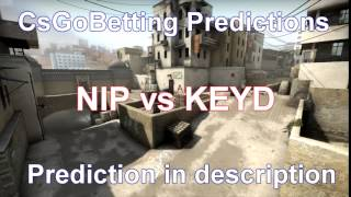 CsGo Betting Predictions NIP vs KEYD