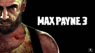 Max Payne 3: Full Official Soundtrack - From start to finish.