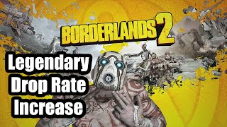 Borderlands 2: Legendary Drop Rate Increase, with mindless farming