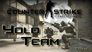 Counter-Strike: Global Offensive - YOLO team [CZ Gameplay]
