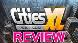 Cities XL Platinum Review - AddMeGamers