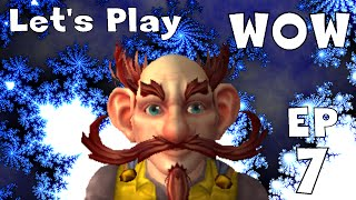 Let's Play World of Warcraft - Gnome - Ep 7