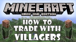 Minecraft Xbox One How To: Trade w/ Villagers