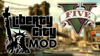 GTA V – Liberty City MOD
